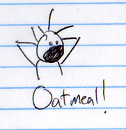 "i do not remember drawing this because i was, presumably, ""all strung out"" on oatmeal."